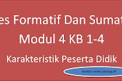 Tes Formatif Dan Sumatif Modul 4 Kb 1-4 Karakteristik Peserta Didik