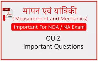 NDA NA Quiz - Measurement and Mechanics