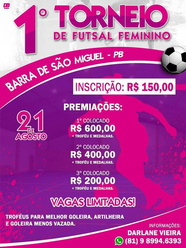 Foi divulgada nesta manhã a tabela do Primeiro Torneio Feminino de Futsal  de Barra de São Miguel-PB organizado pela grande atleta e amiga Darlane  Vieira e ... 3262018f1cf87