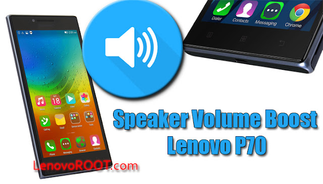 volume boost lenovo p70 mediatek