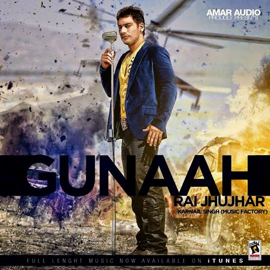 Gunaah Lyrics - Rai Jhujhar