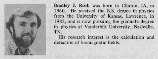 Short bio of Brad Roth, published in the IEEE Transactions on Biomedical Engineering.
