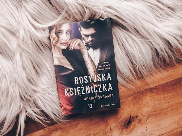 Romans | Rosyjska księżniczka, Monika Skabara