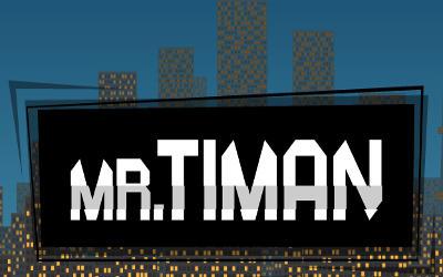 Mr. Timan - Jeu de Plateforme / Réflexion sur PC