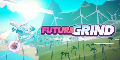 Watch FutureGrind Official Trailer