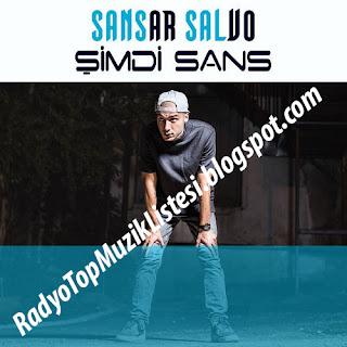 Sansar Salvo Şimdi Sans Albümü Full Mp3 İndir 2017