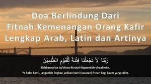 Doa Berlindung Dari Keburukan Orang-orang Kafir Dan Doa Agar Ditambahkan Ilmu