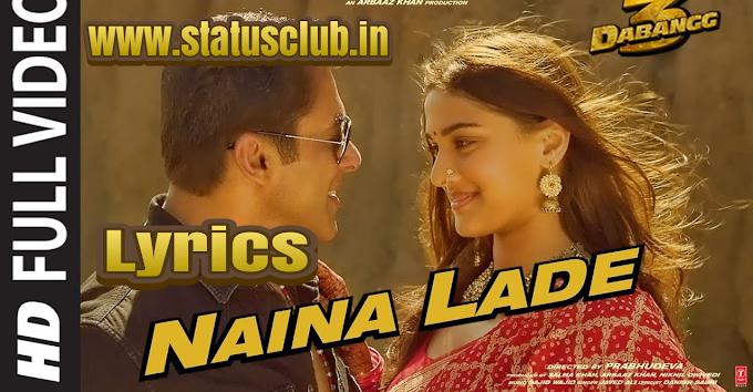 Naina Lade Lyrics in Hindi | Dabangg 3 Song Lyrics