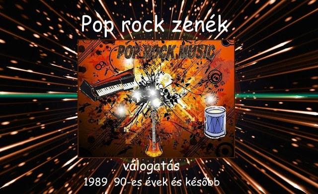 Pop rock zenék válogatás, 1989, 90-es évek és később