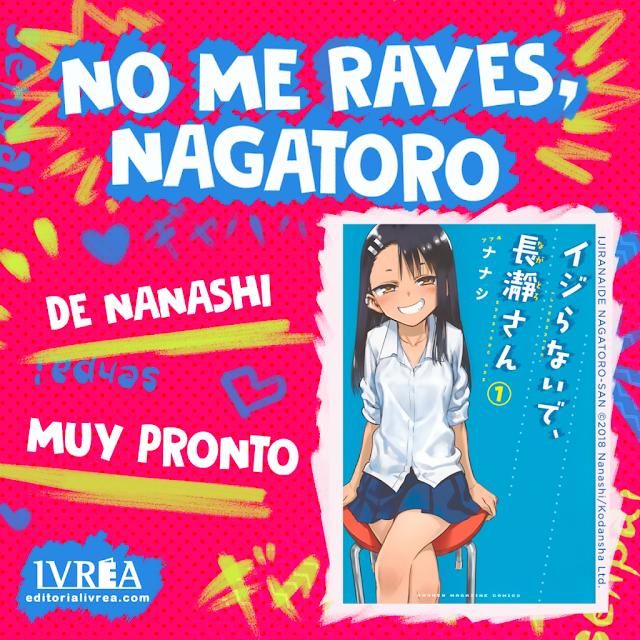 Ivrea publicará NO ME RAYES, NAGATORO (Ijiranaide Nagatoro-san) de Nanashi