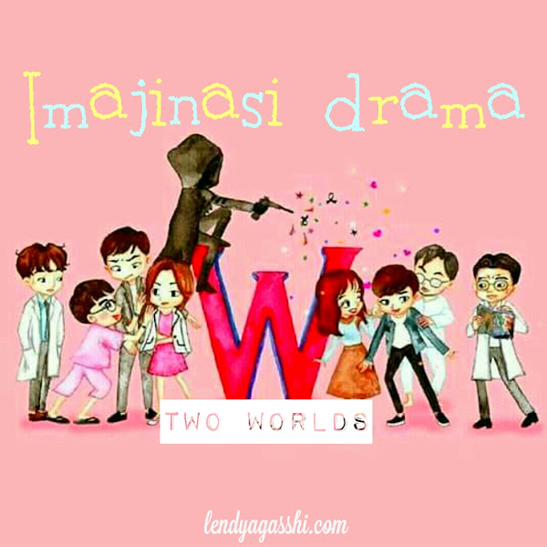 Imajinasi Drama W - Two Worlds