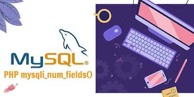 PHP mysqli_num_fields() Function