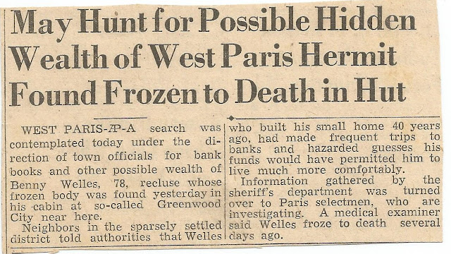 Newspaper article after Benny Wells Death detailing the  search for his money. Eventually it was found and he was buried in  Forest Hill Cemetery in Portland, Maine.