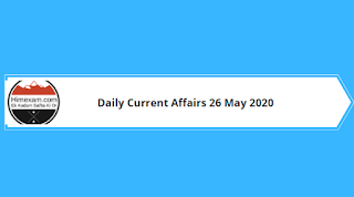 Daily Current Affairs 26 May 2020