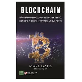 Blockchain: Bản Chất Của Blockchain, Bitcoin, Tiền Điện Tử, Hợp Đồng Thông Minh Và Tương Lai Của Tiền Tệ ebook PDF-EPUB-AWZ3-PRC-MOBI