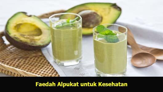 Faedah Alpukat untuk Kesehatan