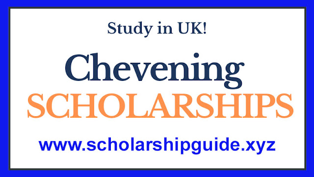 Chevening Scholarship 2022-2023   Application Process (Fully Funded)   Scholarship Guide