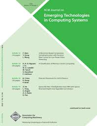 ACM JOURNAL ON EMERGING TECHNOLOGIES IN COMPUTING SYSTEMS