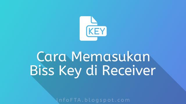 Cara Memasukan Biss Key MPEG4