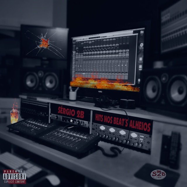 Sérgio 2B lança a mixtape H.N.B.A (Hit´s Nos Beat´s Alheios)