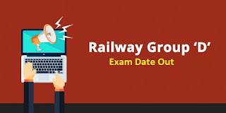 RRB Group D Exam Date 2018 Out