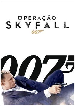 007: Operação Skyfall Dublado