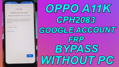 Oppo A11k Google Account(FRP) Bypass-Oppo CPH2083 FRP Bypass Without Pc