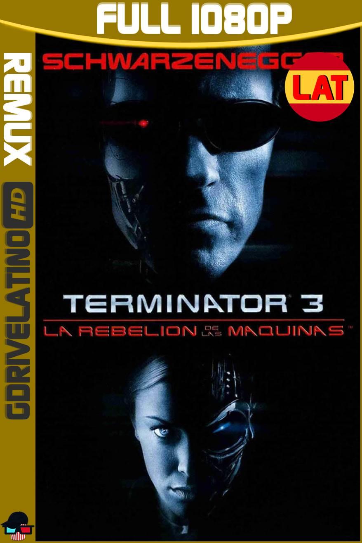 Terminator 3 La Rebelión de las Máquinas (2003) BDRemux 1080p Latino-Ingles MKV