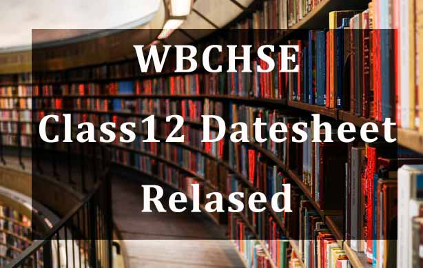 WB Board (WBCHSE) Class 12 2021 Datehseet Released