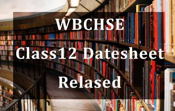 WB Board (WBCHSE) Class 12 2021 Datehseet Released