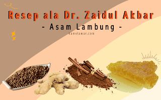 Cara Mengatasi Asam Lambung Dengan Obat Herbal Ala Dr. Zaidul Akbar