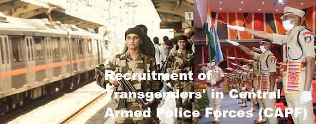 Recruitment of Transgenders in CAPF