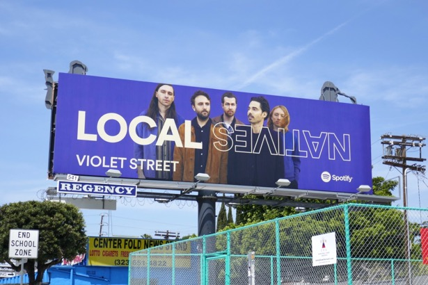 Local Natives Violet Street Spotify billboard