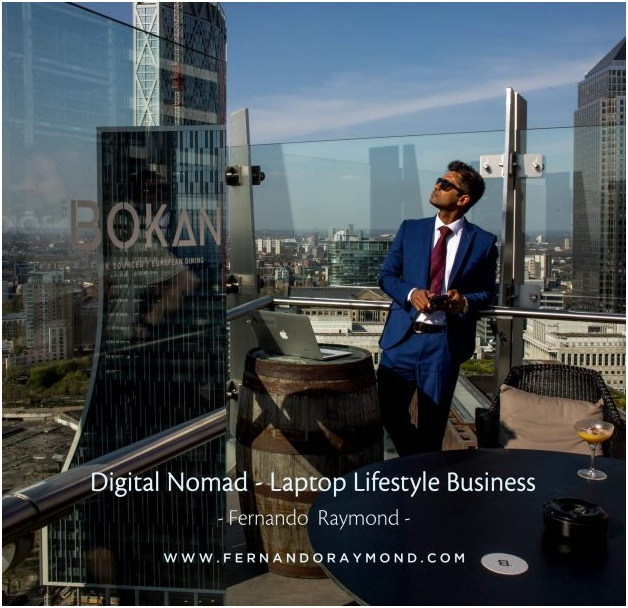 Digital Entrepreneur, Fernando Raymond Runs His Businesses In London While Managing teams Virtually & Living As A Digital Nomad