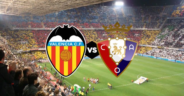 الان مشاهدة مباراة فالنسيا واوساسونا بث مباشر 27-10-2019 في الدوري الاسباني  osasuna-vs-valencia