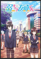 "new anime 2021 The Low Tier Character ""Tomozanki-Kun""/Jaku-kyara Tomozaki-Kun"