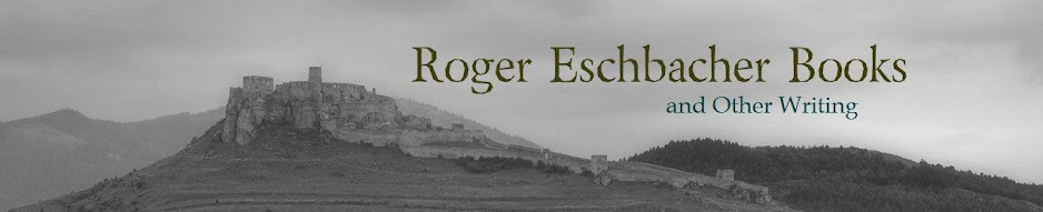 Roger Eschbacher Books and Other Writing