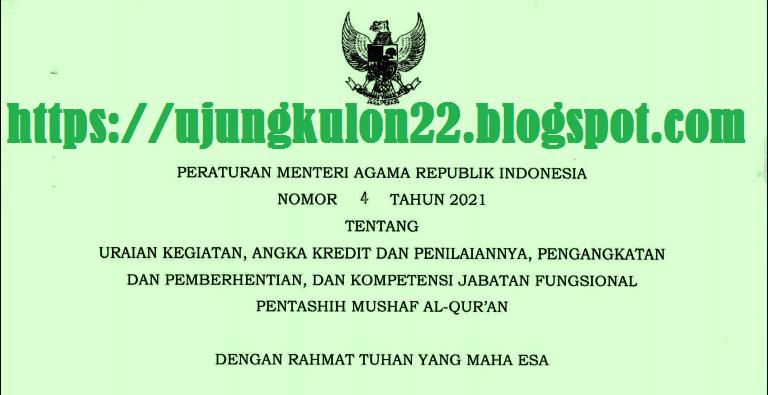 PMA Nomor 4 Tahun 2021 Tentang Jabatan Fungsional Pentashih Mushaf Al-Qur'an