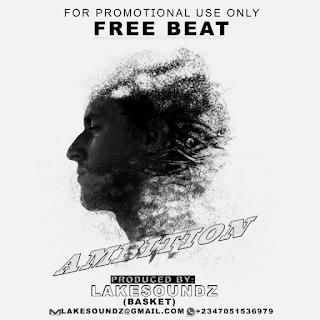 FREE BEAT: LakeSoundz – Ambition