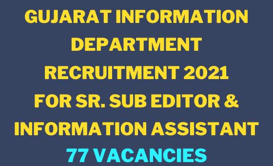 Gujarat Information Department Recruitment 2021
