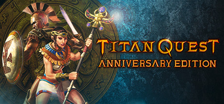 Download Titan Quest Anniversary Edition