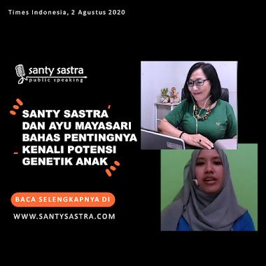 Times Indonesia : Santy Sastra dan Ayu Mayasari Bahas Pentingnya Kenali Potensi Genetik Anak