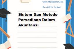 Sistem Dan Metode Persediaan Dalam Akuntansi