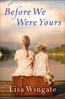 Before We Were Yours by Lisa Wingate book cover and review