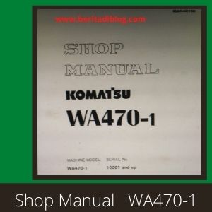 Wheel loader wa470-1 shop manual komatsu