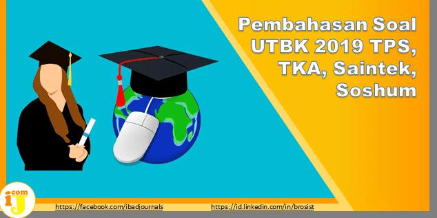 Download Pembahasan Soal UTBK 2019 TPS, TKA, Saintek, Soshum Semua MAPEL