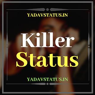Killer status