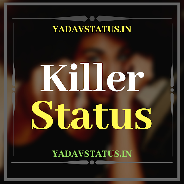 Top 200+ best khatarnak killer status in hindi for facebook and whatsapp