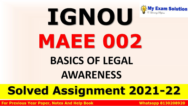 MAEE 002 Solved Assignment 2021-22