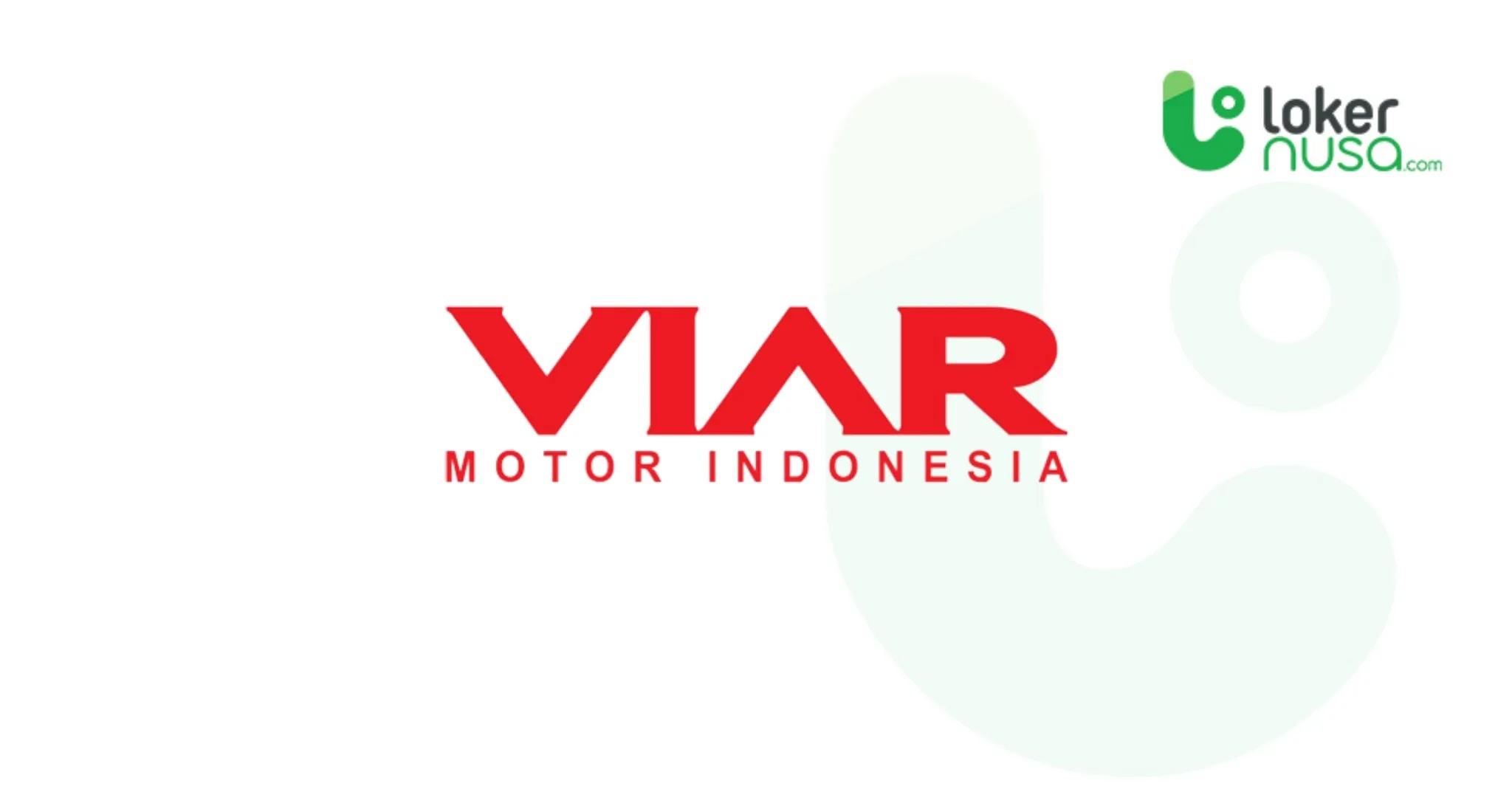 Lowongan Kerja Terbaru Viar Motor